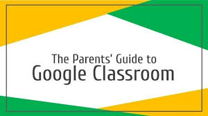 Parents' Guide to Google Classroom